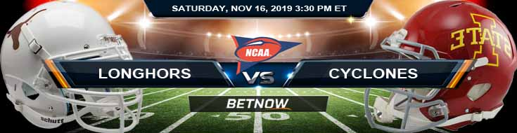 Texas Longhorns vs Iowa State Cyclones 11-16-2019 Picks, Odds and Previews