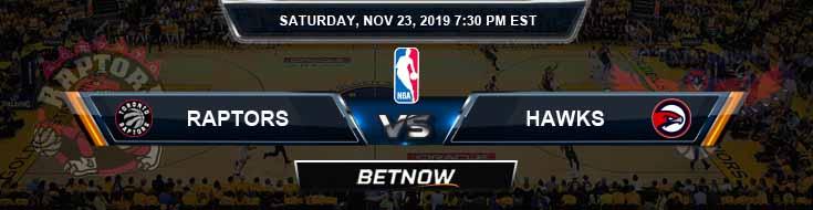 Toronto Raptors vs Atlanta Hawks 11-23-2019 NBA Spread and Prediction