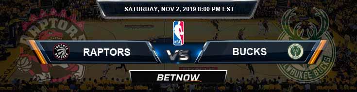 Toronto Raptors vs Milwaukee Bucks 11-02-2019 Spread Picks and Prediction