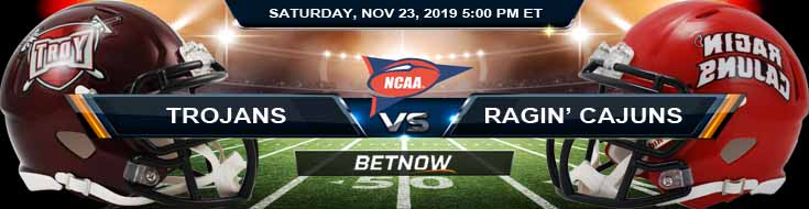 Troy Trojans vs Louisiana-Lafayette Ragin' Cajuns 11-23-2019 Previews Picks and Odds