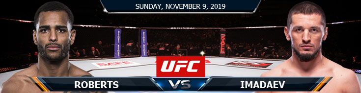 UFC Fight Night 163 Roberts vs Imadaev 11092019 Picks, Predictions and Previews
