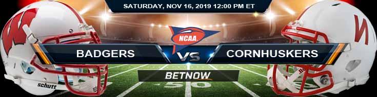 Wisconsin Badgers vs Nebraska Cornhuskers 11-16-2019 Picks Odds and Predictions