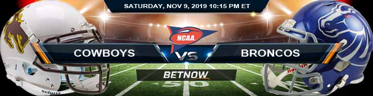 Wyoming Cowboys vs Boise State Broncos 11-09-2019 Predictions Odds and Spread