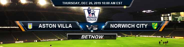 Aston Villa vs Norwich City 12-26-2019 Predictions Spread and Picks
