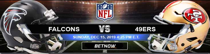 Atlanta Falcons vs San Francisco 49ers 12-15-2019 Predictions Picks and Spread