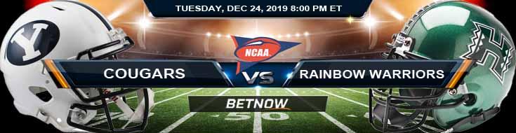 BYU Cougars vs Hawaii Rainbow Warriors 12-24-2019 Picks Predictions and Previews