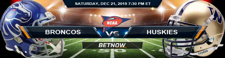 Boise State Broncos vs Washington Huskies 12-21-2019 Previews Spread and Odds