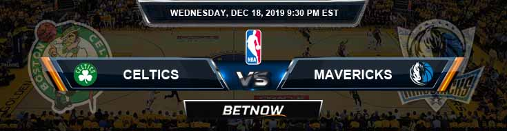 Boston Celtics vs Dallas Mavericks 12-18-19 Odds Previews and Prediction
