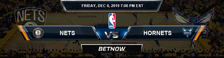 Brooklyn Nets vs Charlotte Hornets 12-6-2019 Odds Picks and Previews
