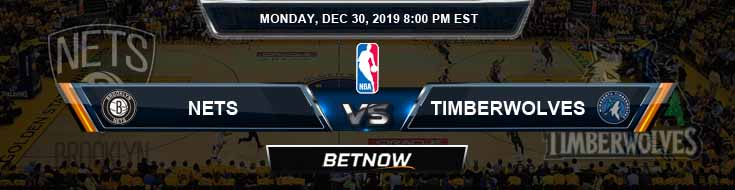 Brooklyn Nets vs Minnesota Timberwolves 12-30-2019 Odds Picks and Previews