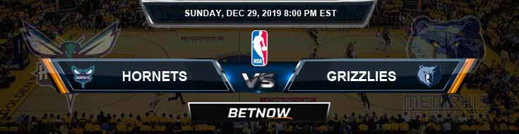 Charlotte Hornets vs Memphis Grizzlies 12-29-2019 NBA Odds and Previews