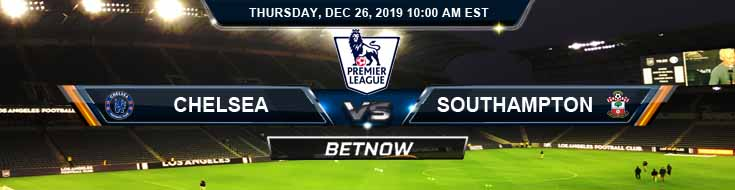 Chelsea vs Southampton 12-26-2019 Previews Game Analysis and Odds