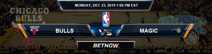 Chicago Bulls vs Orlando Magic 12-23-19 Spread Picks and Prediction