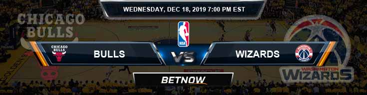 Chicago Bulls vs Washington Wizards 12-18-19 Odds Picks and Prediction