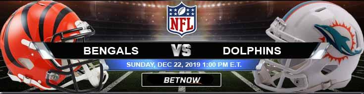 Cincinnati Bengals vs Miami Dolphins 12-22-2019 Spread Picks and Odds