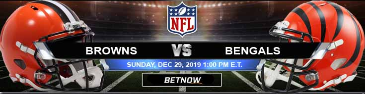 Cleveland Browns vs Cincinnati Bengals 12-29-2019 Previews Odds and Game Analysis