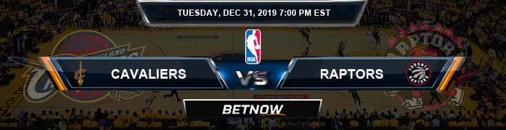 Cleveland Cavaliers vs Toronto Raptors 12-31-2019 NBA Picks and Prediction
