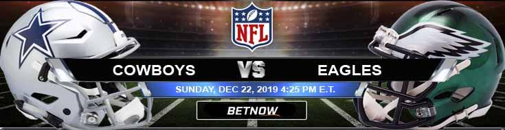Dallas Cowboys vs Philadelphia Eagles 12-22-2019 Odds Previews and Picks