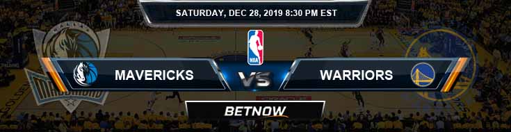 Dallas Mavericks vs Golden State Warriors 12-28-2019 Odds Spread and Picks