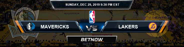 Dallas Mavericks vs Los Angeles Lakers 12-29-2019 Odds Picks and Previews