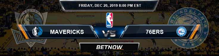 Dallas Mavericks vs Philadelphia 76ers 12-20-2019 Spread Picks and Previews