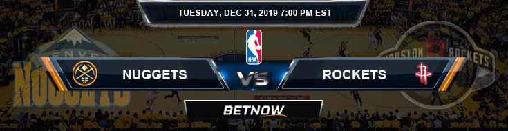 Denver Nuggets vs Houston Rockets 12-31-2019 Odds Picks and Previews
