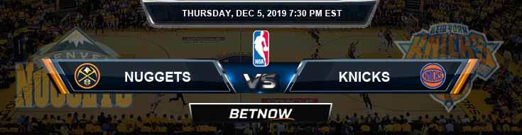 Denver Nuggets vs New York Knicks 12-5-19 NBA Previews and Prediction