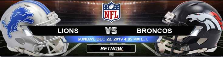 Detroit Lions vs Denver Broncos 12-22-2019 Game Analysis Odds and Previews