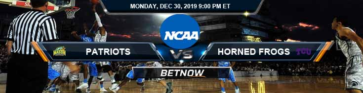 George Mason Patriots vs TCU Horned Frogs 12-30-2019 Game Analysis Predictions and Picks