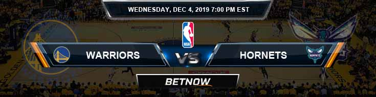 Golden State Warriors vs Charlotte Hornets 12-4-19 Odds Picks and Previews