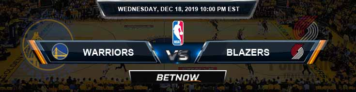 Golden State Warriors vs Portland Trail Blazers 12-18-19 NBA Odds and Picks