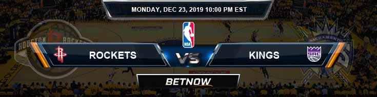 Houston Rockets vs Sacramento Kings 12-23-2019 NBA Picks and Previews