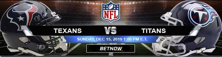 Houston Texans vs Tennessee Titans 12-15-2019 Predictions Spread and Preview