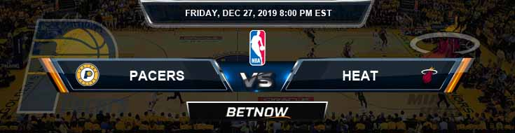 Indiana Pacers vs Miami Heat 12-27-2019 NBA Picks and Game Analysis