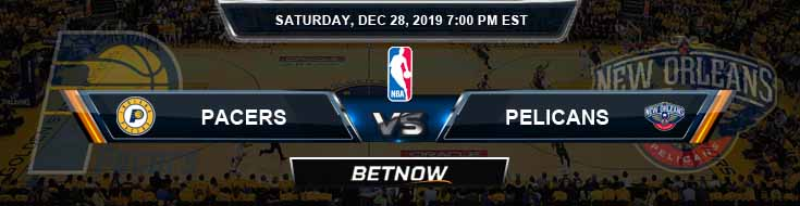 Indiana Pacers vs New Orleans Pelicans 12-28-2019 Odds Spread and Picks