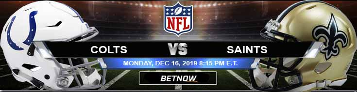 Indianapolis Colts vs New Orleans Saints 12-16-2019 Picks Preview and Predictions