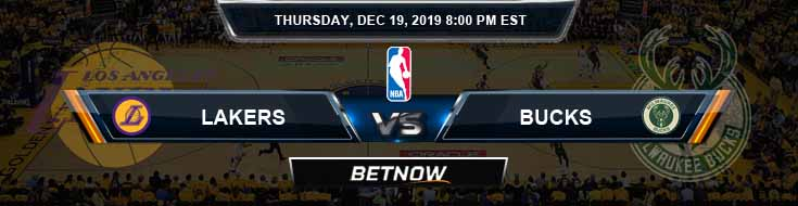 Los Angeles Lakers vs Milwaukee Bucks 12-19-19 NBA Picks and Previews