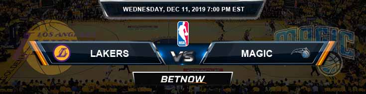 Los Angeles Lakers vs Orlando Magic 12-11-19 Odds Picks and Previews