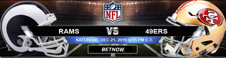 Los Angeles Rams vs San Francisco 49ers 12-21-2019 Odds Spread and Predictions