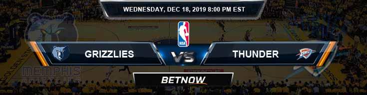 Memphis Grizzlies vs Oklahoma City Thunder 12-18-19 Odds Spread and Picks