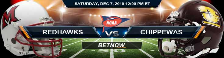 Miami-OH RedHawks vs Central Michigan Chippewas 12-07-2019 Odds Spread and Picks