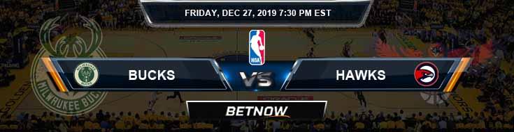 Milwaukee Bucks vs Atlanta Hawks 12-27-2019 Spread Picks and Previews