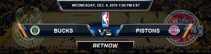 Milwaukee Bucks vs Detroit Pistons 12-4-19 NBA Spread and Prediction