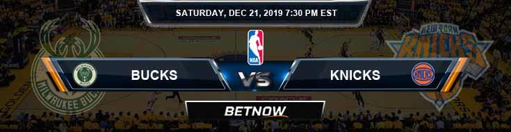 Milwaukee Bucks vs New York Knicks 12-21-19 NBA Previews and Prediction