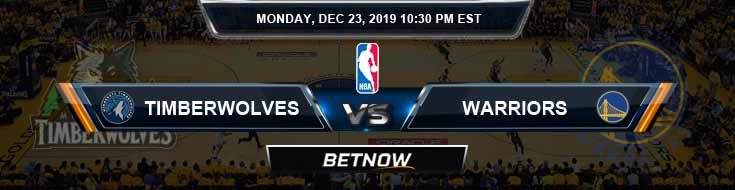 Minnesota Timberwolves vs Golden State Warriors 12-23-2019 NBA Odds and Picks