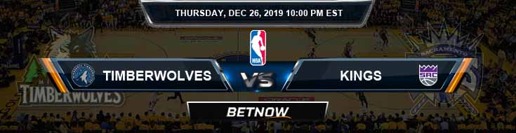 Minnesota Timberwolves vs Sacramento Kings 12-26-2019 NBA Spread and Picks