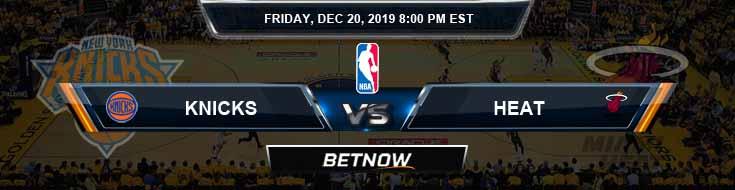 New York Knicks vs Miami Heat 12-20-19 Odds Previews and Prediction