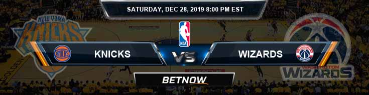 New York Knicks vs Washington Wizards 12-28-2019 Odds Spread and Picks
