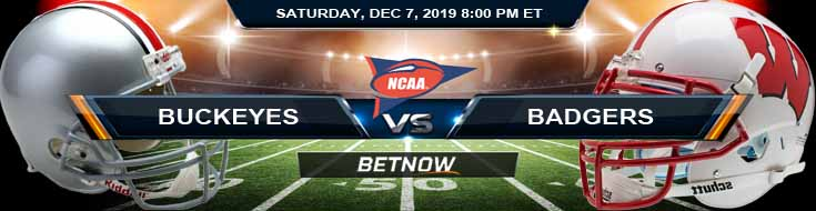 Ohio State Buckeyes vs Wisconsin Badgers 120-7-2019 Predictions Preview and Picks
