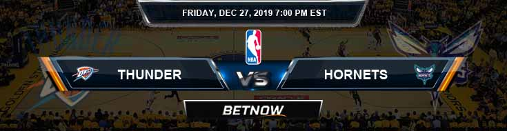 Oklahoma City Thunder vs Charlotte Hornets 12-27-2019 NBA Spread and Picks
